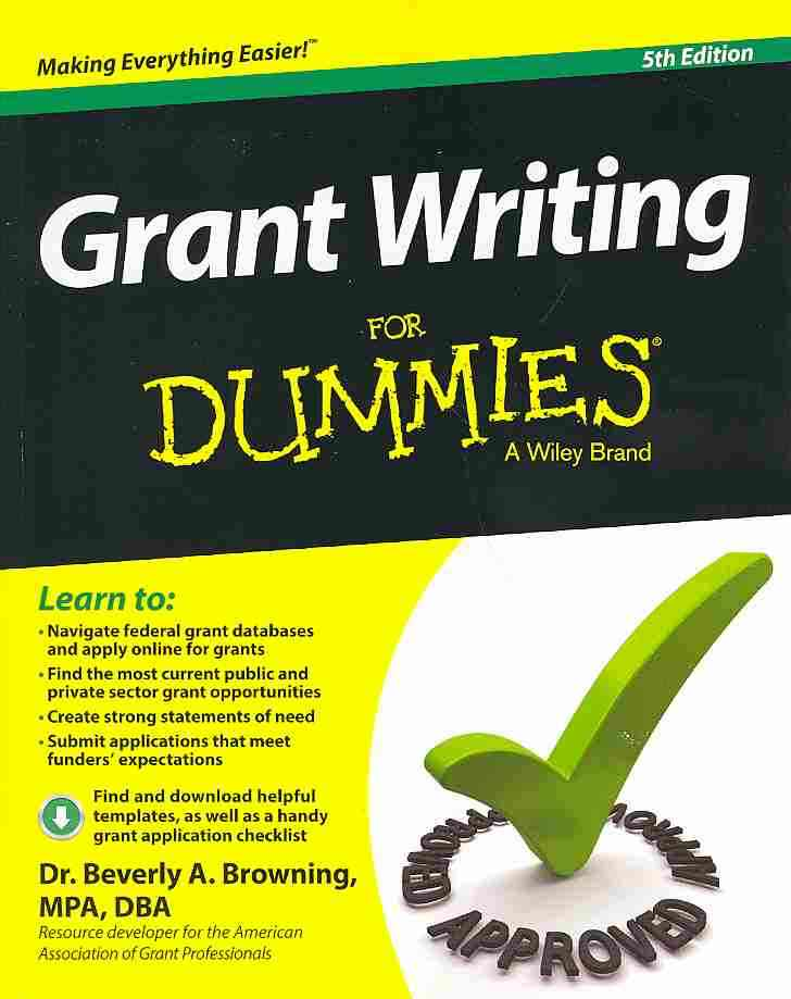 Grant Writing for Dummies By Browning, Beverly A.